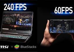 MSI សហការជាមួយនឹង BlueStacks នាំយកនូវកម្មវិធី Android កាន់តែអស្ចារ្យបំផុត មកដំណើរការលើកាន់អេក្រង់ឡេបថបរបស់ខ្លួន