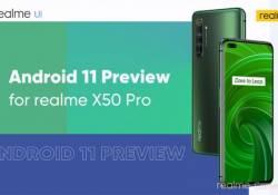 realme បានក្លាយជាក្រុមហ៊ុនដែលមានបំពាក់ Android 11 ដំបូងគេ :អាចសាកល្បងបទពិសោធន៍នៅលើ realme X50 Pro ចាប់ពីថ្ងៃនេះ